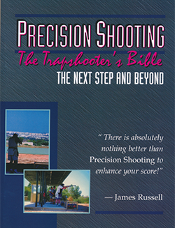 Precision Shooting, by James Russell