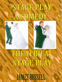 STAGE PLAY COMEDY, JAMES RUSSELL PUBLISHING