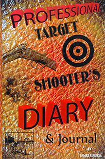 Professional Target Shooters Diary, James Russell Publishing