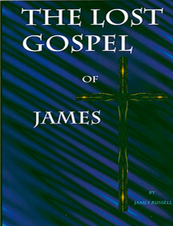 THE LOST GOSPEL OF JAMES