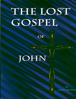 THE LOST GOSPEL OF JOHN